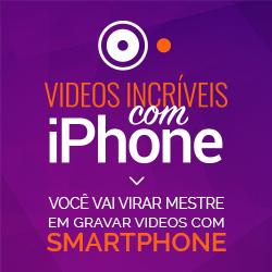 Videos Incríveis com iPhone | Aprenda AGORA!